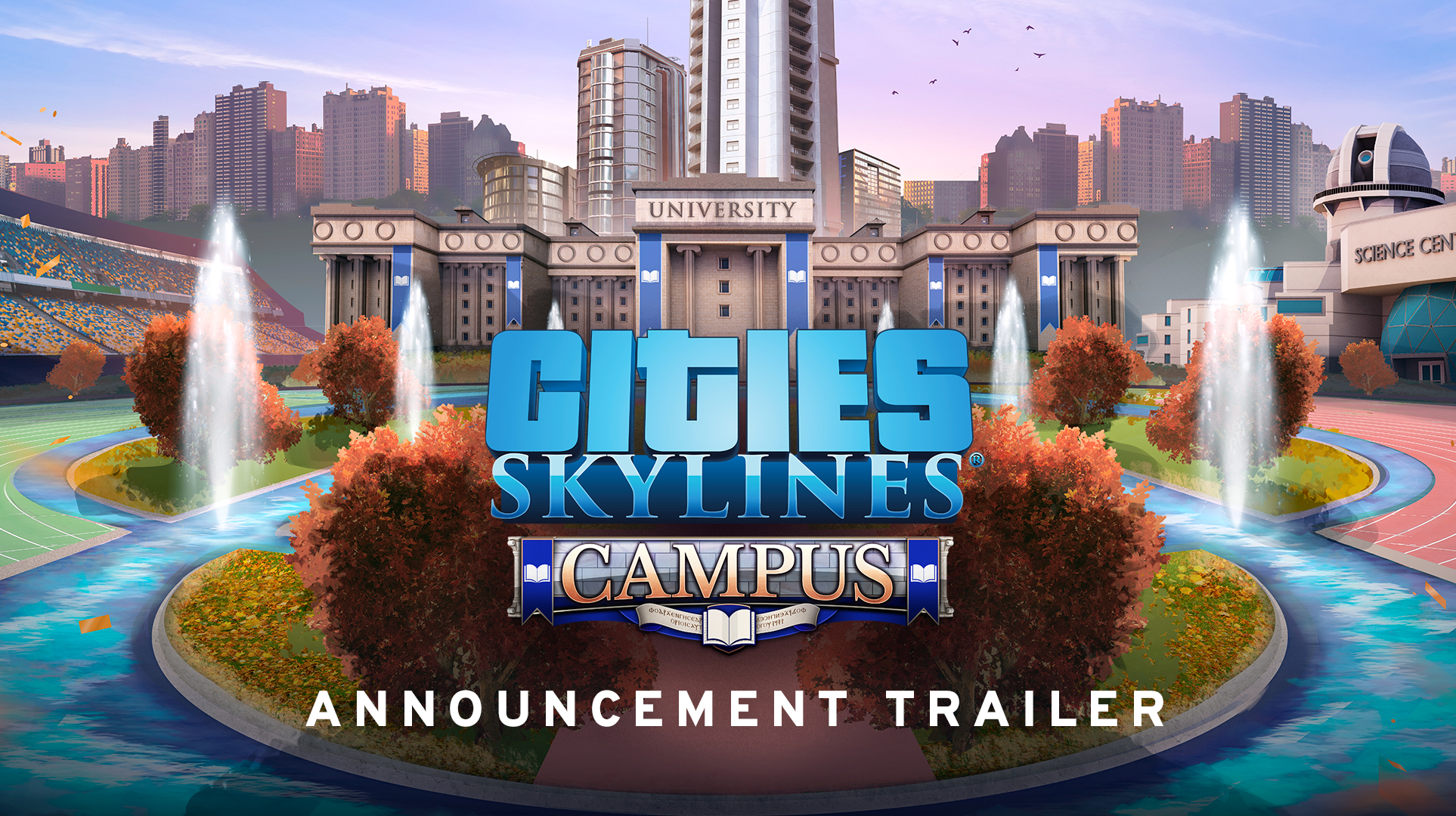 Cities: Skylines Campus Expansion Announcement - новое обновление!