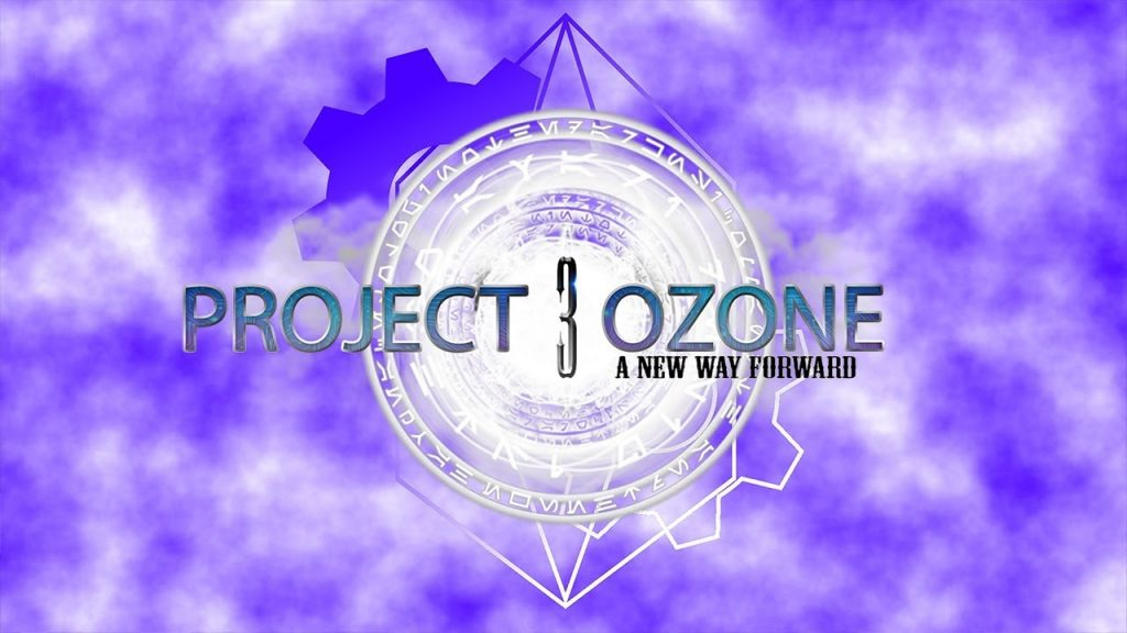 Project Ozone 3 A New Way Forward